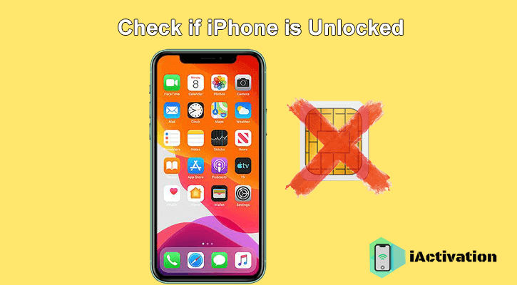 check if iphone unlocked