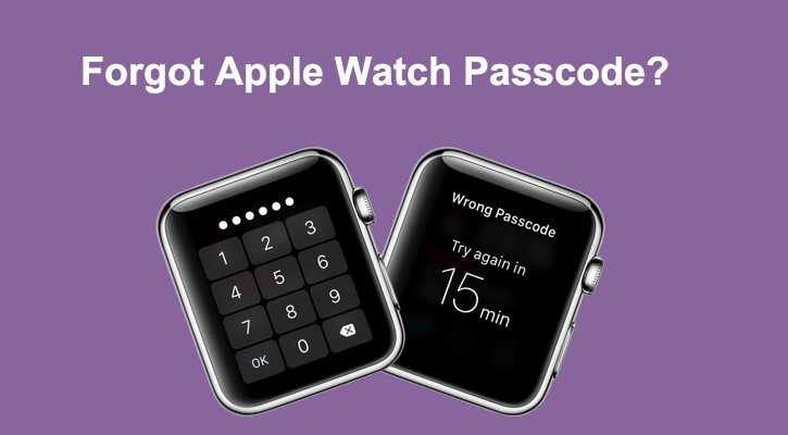 forgot apple watch passcode